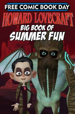 HOWARD LOVECRAFT'S BIG BOOK OF SUMMER FUN! Arcana Studios