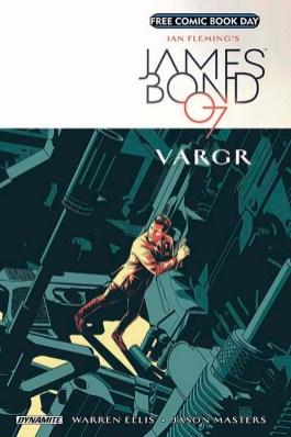 JAMES BOND: VARGR #1 D.E./Dynamite Entertainment