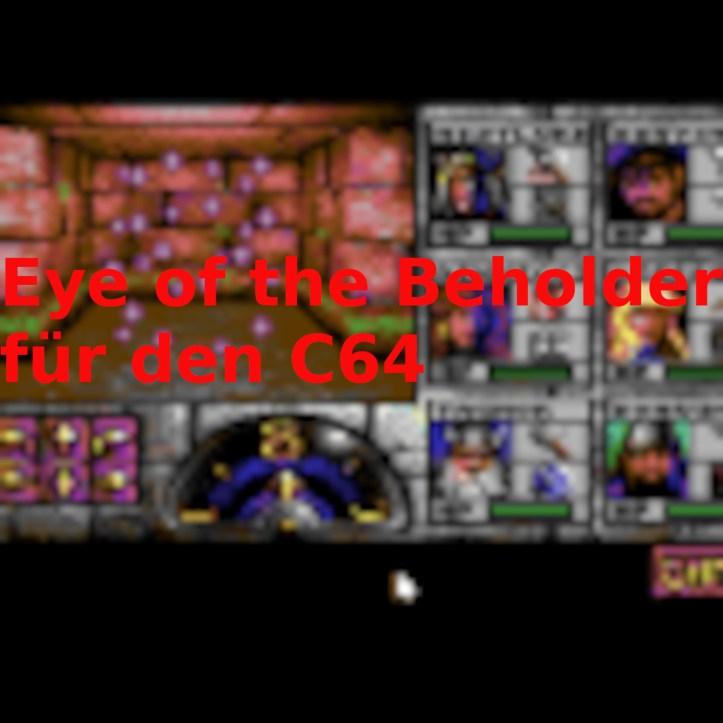 """Folge 105: """"Eye of the Beholder"""" für den C64 (mit Oliver """"V3to"""" Lindau)"""