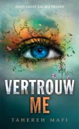 19 Shatter me 3 Vertrouw me
