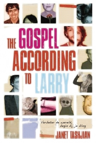 4 The Gospel According to Larry Janet Tashjian