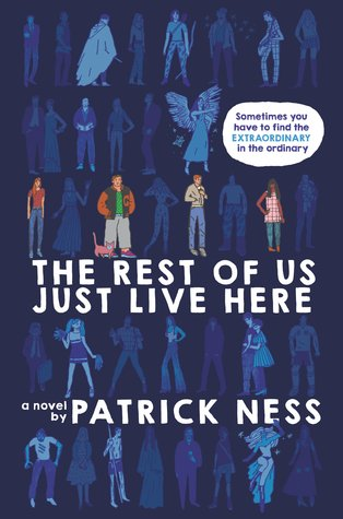 9 The rest of us just live here Patrick Ness