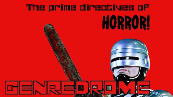 The Prime Directives of Horror! – GENREDROME