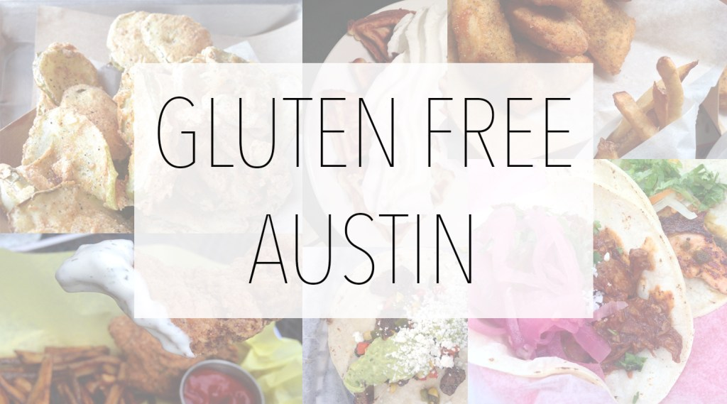 5 Gluten Free Restaurants in Austin