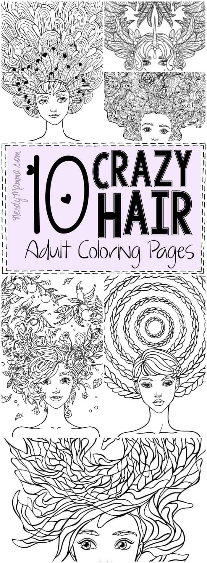 10 Crazy Hair Adult Coloring Pages Nerdy Mamma