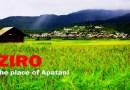 ज़ीरो- प्राकृतिक सौंदर्य से भरपूर आपातानी जनजाति समुदाय का घर