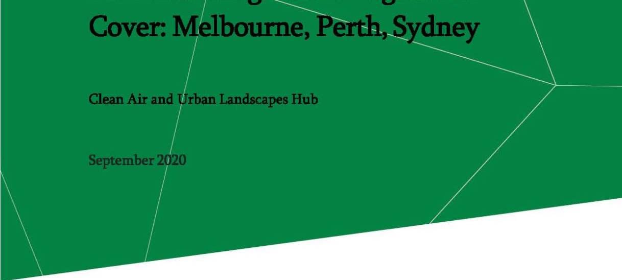 Benchmarking Urban Vegetation Cover: Melbourne, Perth, Sydney