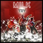 MILK Try Ep Cover