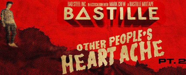 Download: Bastille - Over People's Heartache Pt.2
