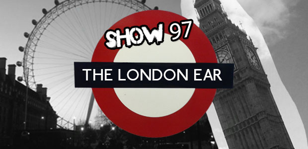 The London Ear Show 97