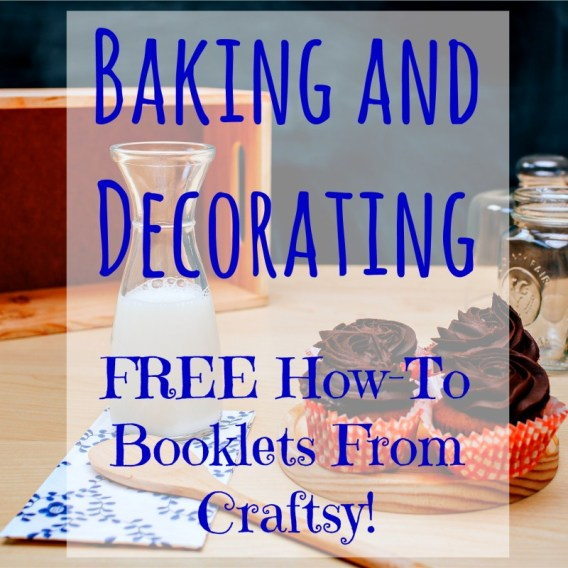 Craftsy Booklets - Baking and Decorating