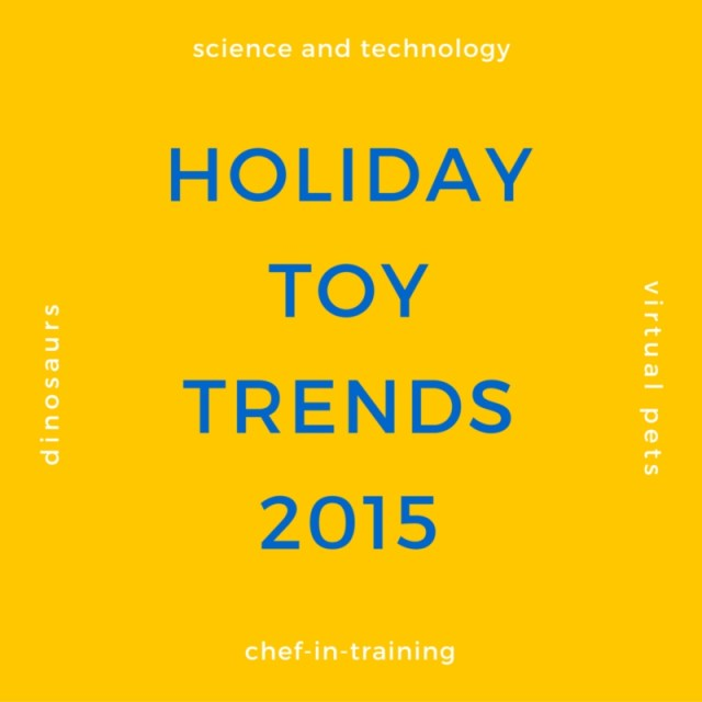 Top holiday toy trends for 2015