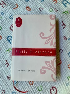 The book Selected Poems, by Emily Dickinson