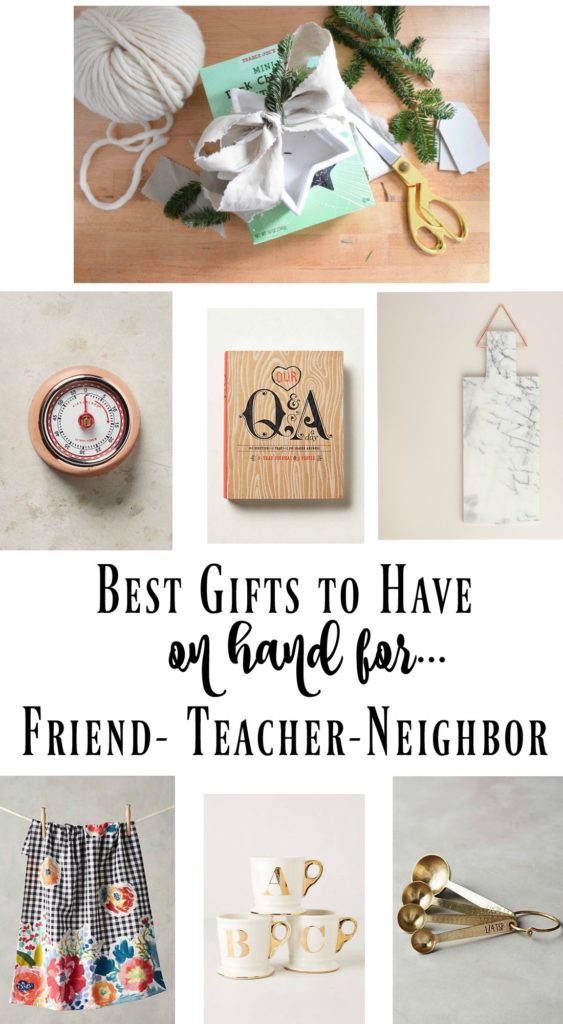 Best Christmas Gifts to have on-hand for Teachers, Friends and Neighbors