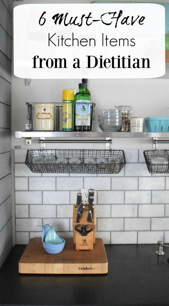 Must-Have Kitchen Items from a Dietitian