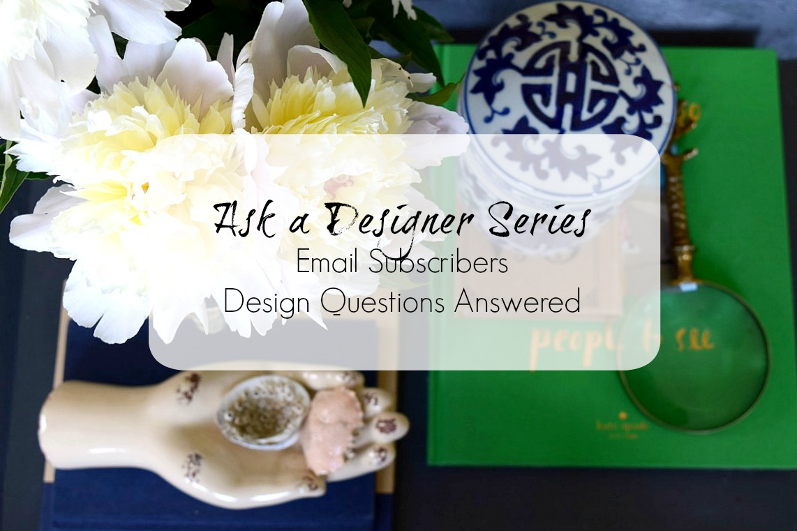 Ask a Designer Series- Design Quetions Answered