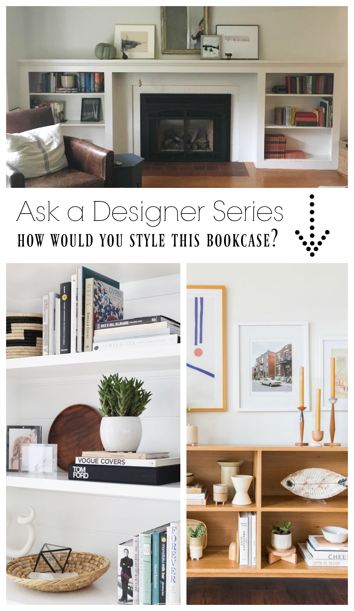 Ask a Designer Series- Bookcase Styling