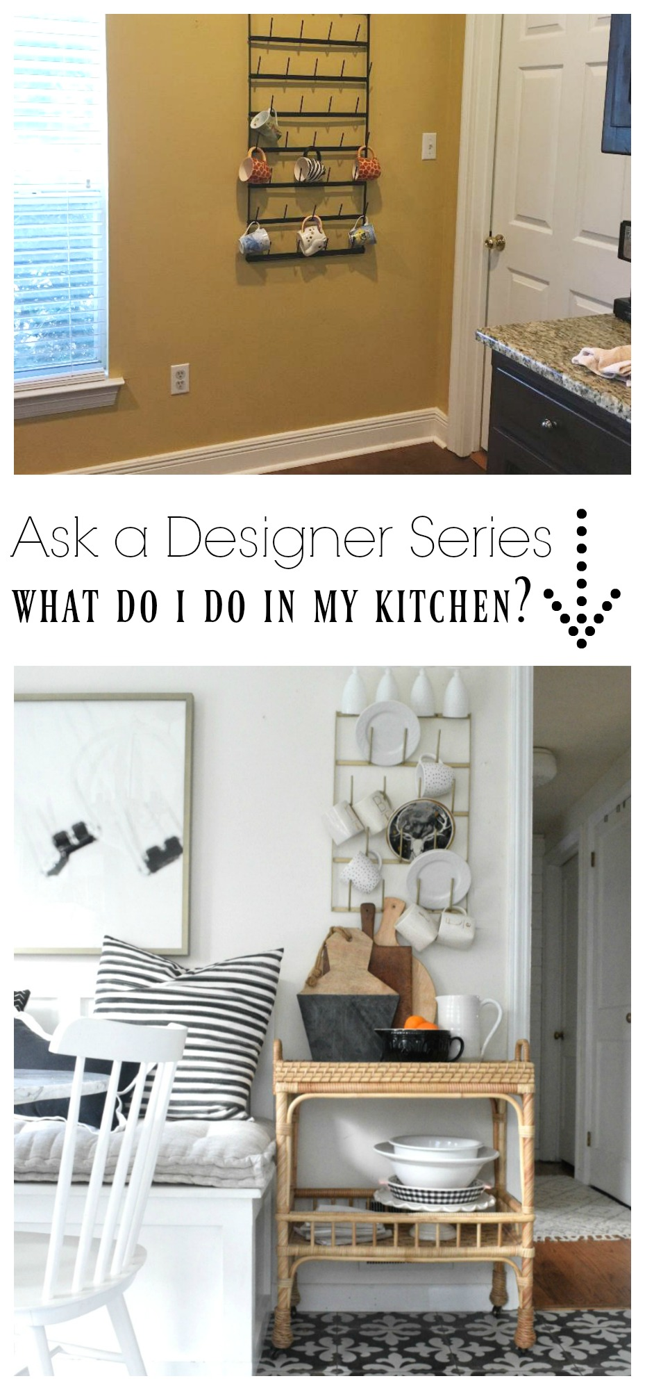 Ask a Designer Series- What do I do in my Kitchen?