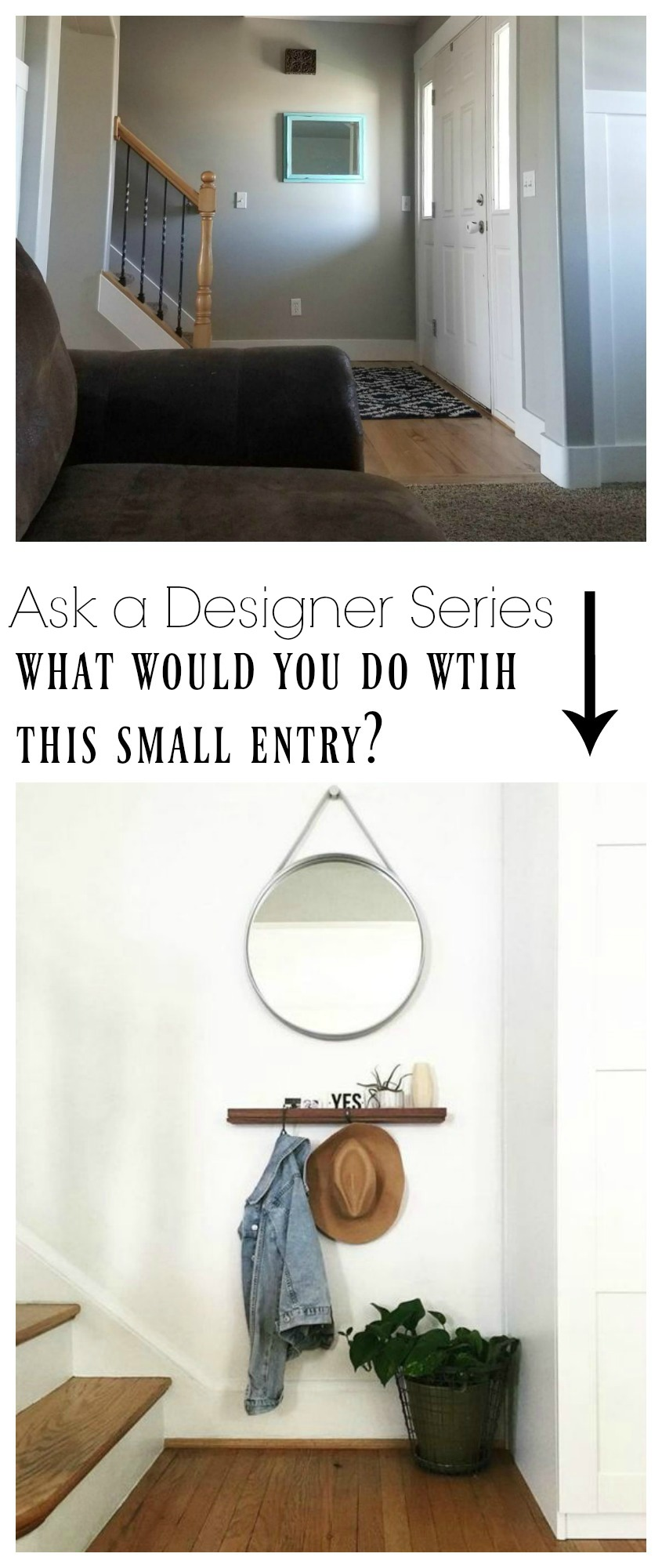 Ask a Designer Series- What would you do with this small entry?