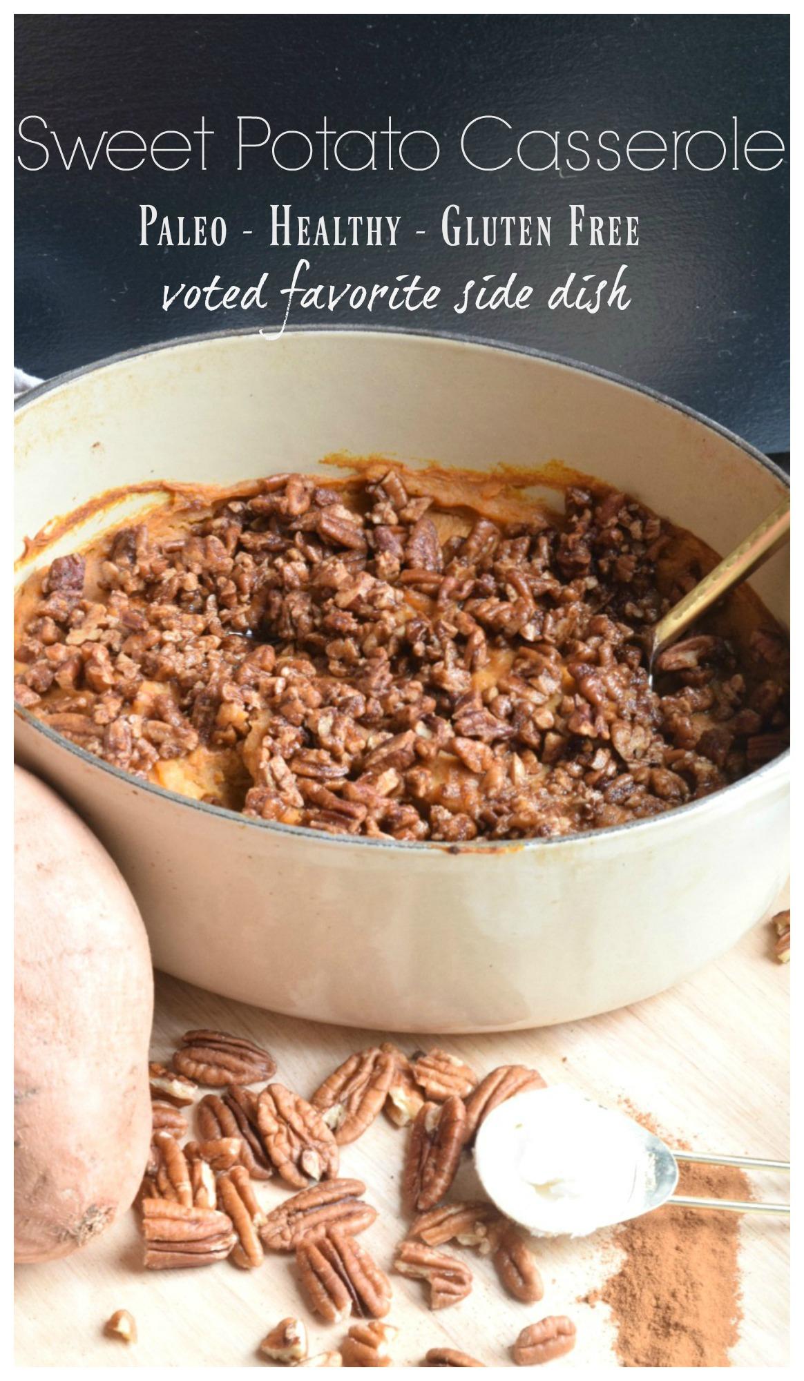 Sweet Potato Casserole- Voted Favorite Side Dish- Paleo Recipe