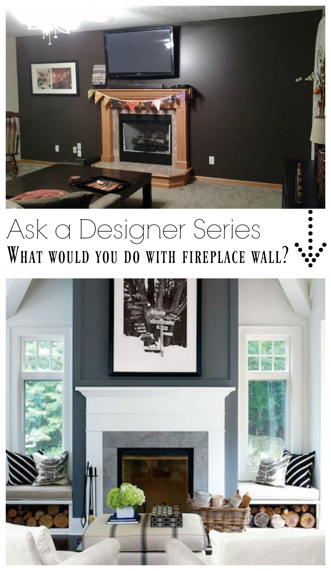 Ask a Desinger Series- What would you do with Fireplace Wall?
