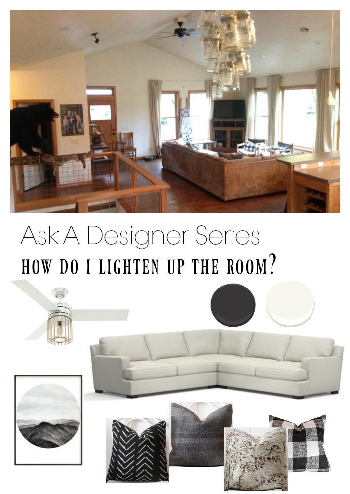 Ask a Designer Series- How to Lighten up a Dark Room