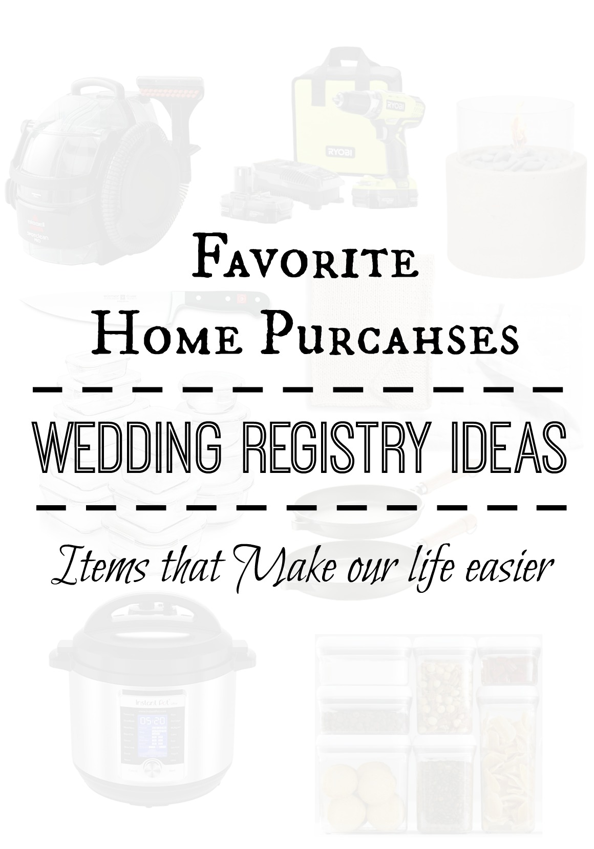 Favorite Home Pieces- Wedding Registry Ideas