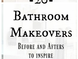 20 Bathroom Makeovers- Major Inspiration