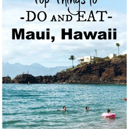 Top Things to Do and Eat in Maui- 500 People Surveyed