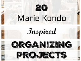 20 Marie Kondo Organizing Ideas