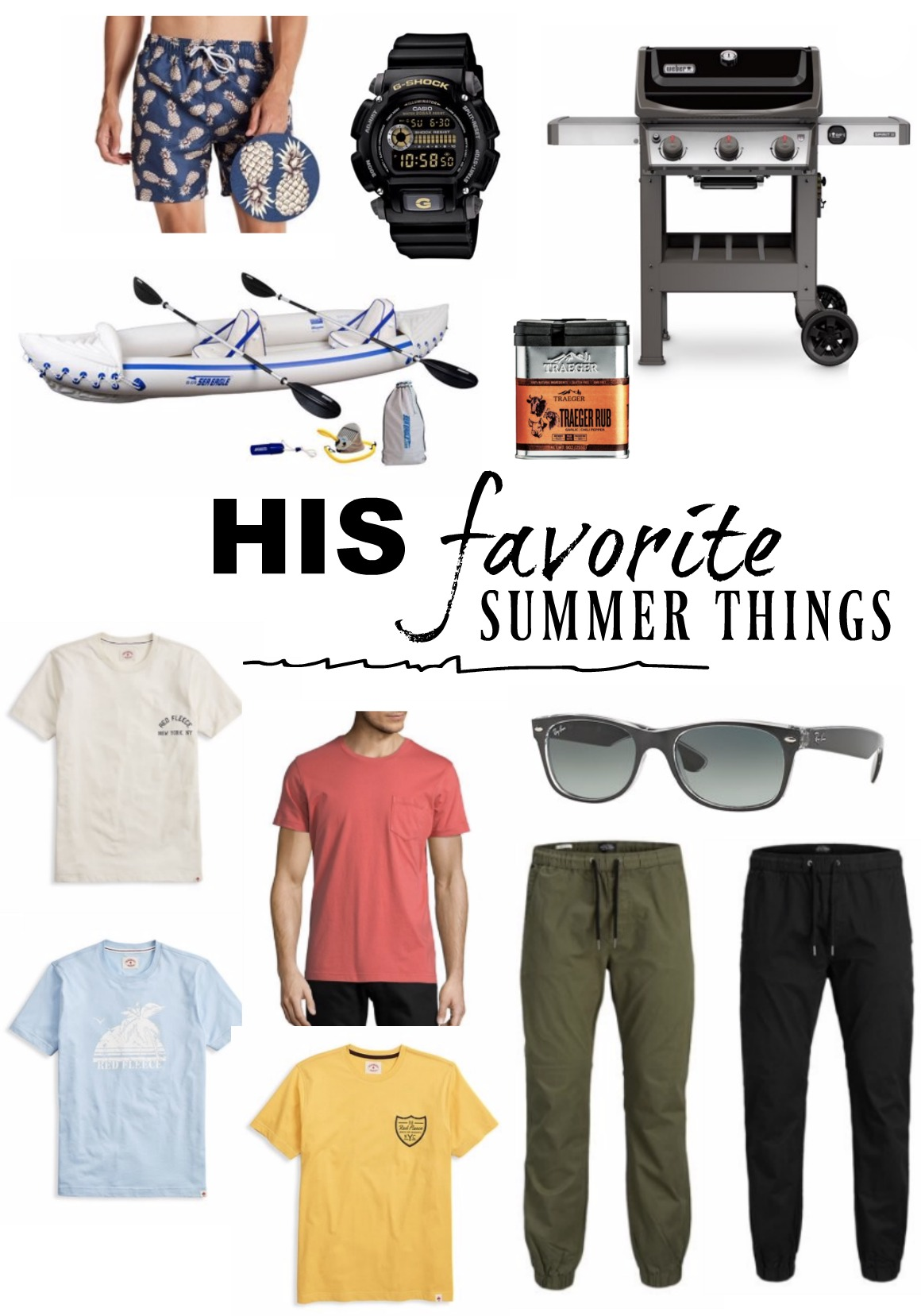 His Favorite Summer Things- From Walmart!