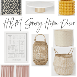 H&M Home Spring Home Decor (affordable!) and what I bought!