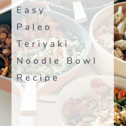 Easy Paleo Teriyaki Noodle Bowl Recipe