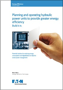 Planning and operating hydraulic power units to provide greater energy efficiency