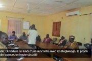 Fada: Ouverture ce lundi d'une rencontre avec les Koglweogo, la prison civile toujours en haute sécurité
