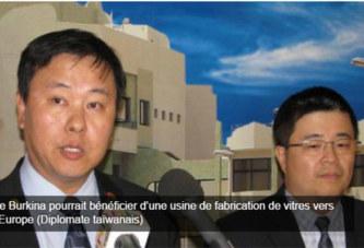 Le Burkina pourrait bénéficier d'une usine de fabrication de vitres vers l'Europe (Diplomate taïwanais)