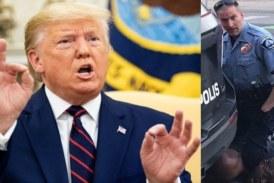 USA: Donald Trump réagit à l'assassinat de George Floyd et fait une promesse