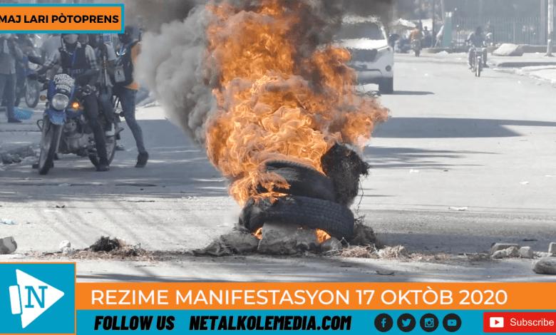 Rezime Manifestasyon Opozisyon an 17 Oktob 2020 nan lari Potoprens