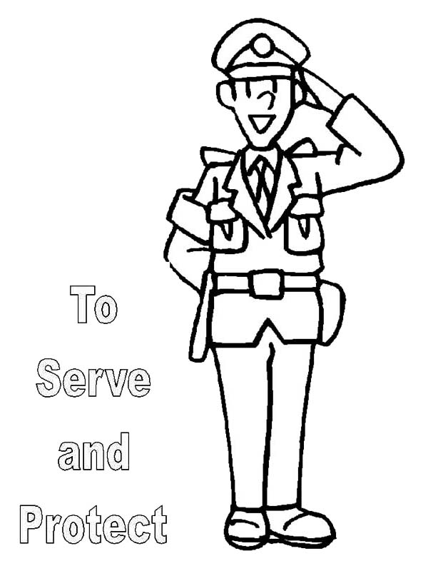 To Serve and Protect is What Police Officer Do Coloring
