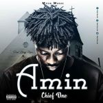 Chief-One unveils cover art for new single 'Amin'