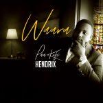 Paa Kofi Hendrix drops new gospel single, Waara