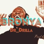 Listen: Dr_Drilla – Bronya (Prod. by AllDay)