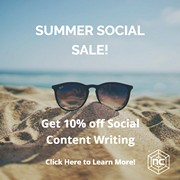 Summer Social Sale - 10% off Social Content Writing