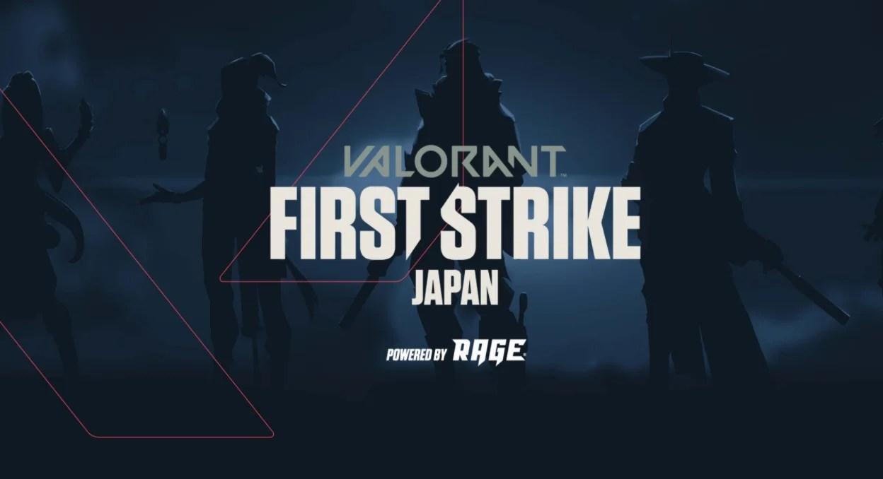 【VALORANT】『FIRSTSTRIKE-JAPAN』Powered by RAGEの公式サイトがオープン。あわせて、本日より大会出場者のエントリー受付も開始!【ヴァロラント】