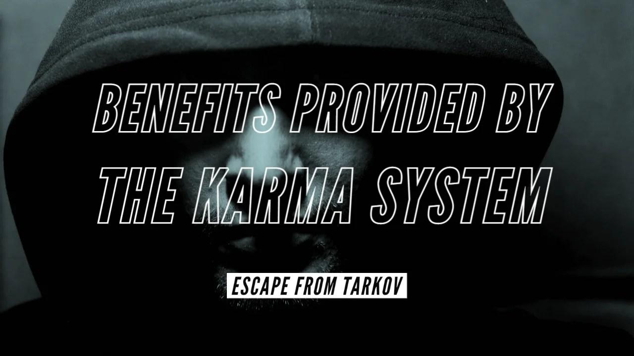 【EFT】カルマシステムで得られるメリットについて解説【エスケープフロムタルコフ】