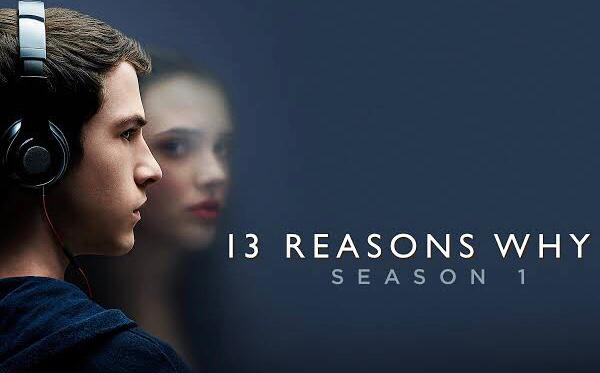 Best drama series 13 reasons why