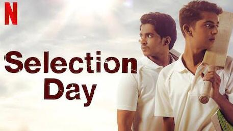 Selection day netflix