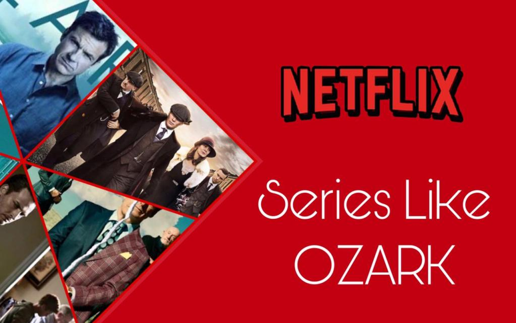 Shows Like Ozark on Netflix