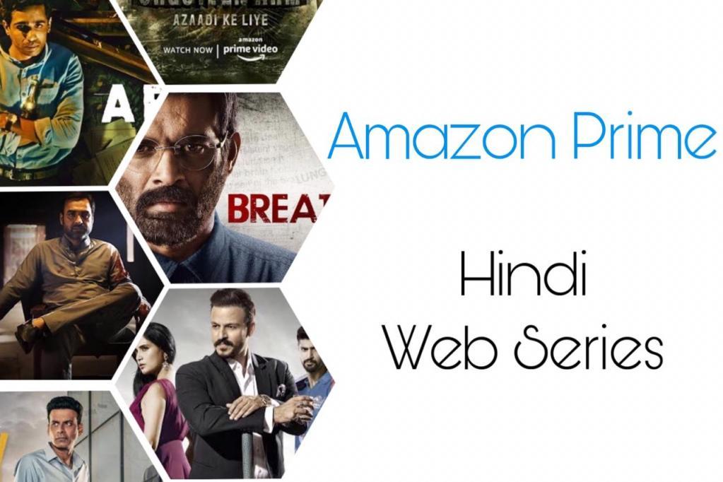 Best Hindi Series on Amazon Prime India