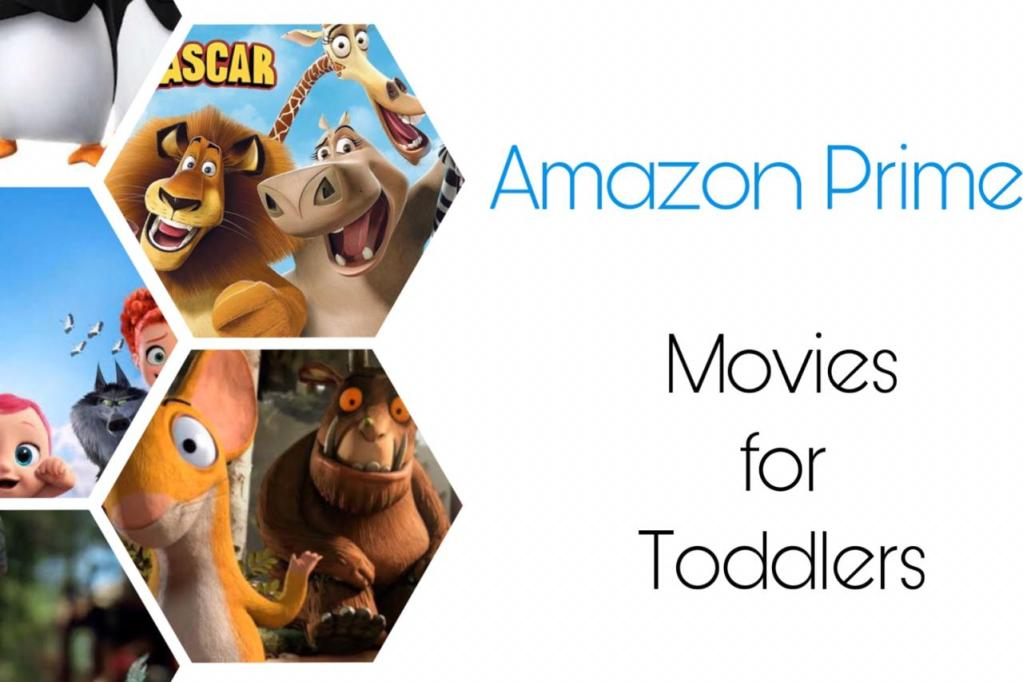 Best Movies on Amazon Prime for Toddlers